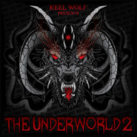 Reel Wolf - The Underworld 2 (Deluxe Edition)