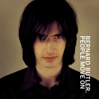 Bernard Butler - People Move On