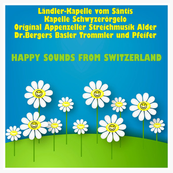 Various Artists - Happy Sounds from Switzerland