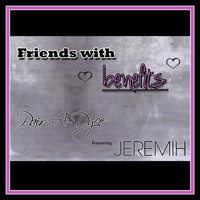 Jeremih - Friends With Benefits (feat. Jeremih)