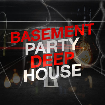 Various Artists - Basement Party: Deep House