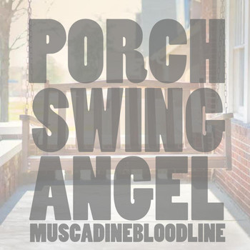 Muscadine Bloodline - Porch Swing Angel