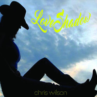 Chris Wilson - Love Shadow