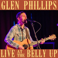 Glen Phillips - Live at the Belly Up