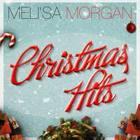 Meli'sa Morgan - Christmas Hits