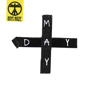 Boys Noize - Mayday (Explicit)