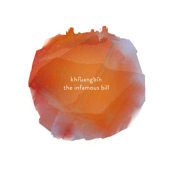 Khruangbin - The Infamous Bill