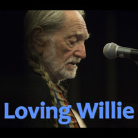 Willie Nelson - Loving Willie