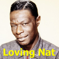 Nat King Cole - Loving Nat