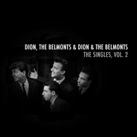 Dion & The Belmonts - The Singles, Vol. 2