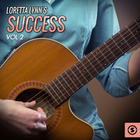 Loretta Lynn - Success, Vol. 2