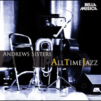 Andrews Sisters - All Time Jazz: Andrews Sisters