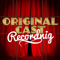 Original Cast Recording - Original Cast Recording