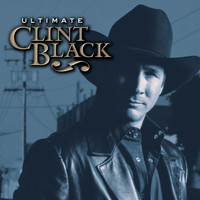 Clint Black - Ultimate Clint Black