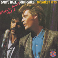 Daryl Hall & John Oates - Greatest Hits--Rock 'n' Soul, Part 1