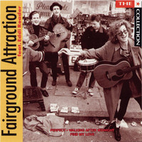 Fairground Attraction - The Collection