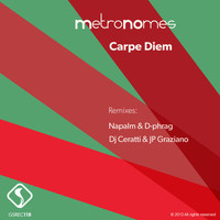 Metronomes - Carpe Diem