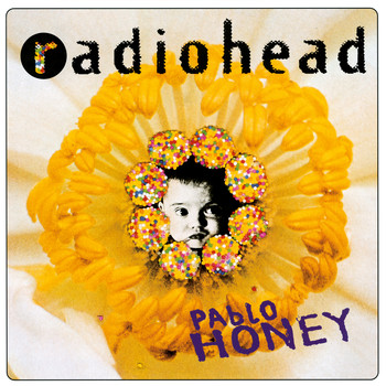 Radiohead - Pablo Honey (Explicit)