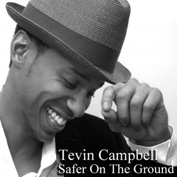 Tevin Campbell - Safer on the Ground