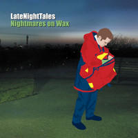 Nightmares On Wax - Late Night Tales: Nightmares On Wax