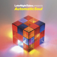 Groove Armada - Late Night Tales Presents Automatic Soul (Selected and Mixed by Groove Armada's Tom Findlay)