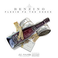 Benzino - Flexin for the Check