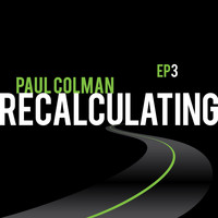 Paul Colman - Recalculating EP3