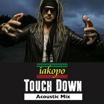 Touch Down (Acoustic Mix) [feat  Shaggy]