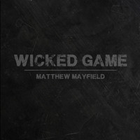 Emma Hewitt - Wicked Game (feat. Emma Hewitt)