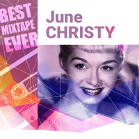 June Christy - Best Mixtape Ever: June Christy