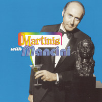 Henry Mancini - Martinis With Mancini