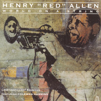 "Henry ""Red"" Allen - World On A String"