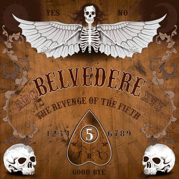 Belvedere - The Revenge of the Fifth (Explicit)