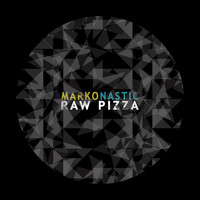 Marko Nastic - Raw Pizza