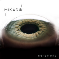 Mikado - Ceremony