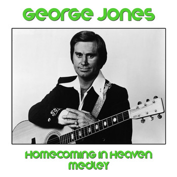 George Jones - Homecoming in Heaven Medley: Someone's Watching Over You / He Made Me Free  / Beacon In The Night /