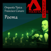 Orquesta Típica Francisco Canaro with Roberto Maida - Poema