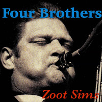 Zoot Sims - Four Brothers