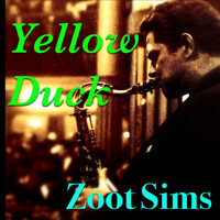 Zoot Sims - Yellow Duck