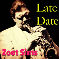 Zoot Sims - Late Date