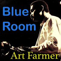 Art Farmer - Blue Room