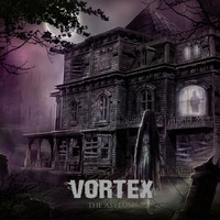 Vortex - The Asylum