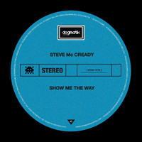 Steve Mc Cready - Show Me the Way
