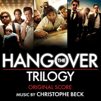 Christophe Beck - The Hangover Trilogy: Original Score