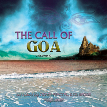 Various Artists - The Call Of Goa v2 by Nova Fractal & Dr. Spook