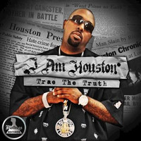 Trae The Truth - MoThugs Records Presents: I Am Houston by Trae The Truth