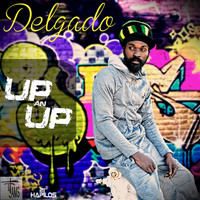 Delgado - Up An Up - Single