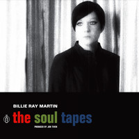 Billie Ray Martin - The Soul Tapes