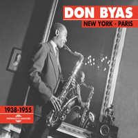 Don Byas - New York Paris 1938-1955