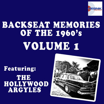 The Hollywood Argyles - Backseat Memories of the 1960's - Vol. 1